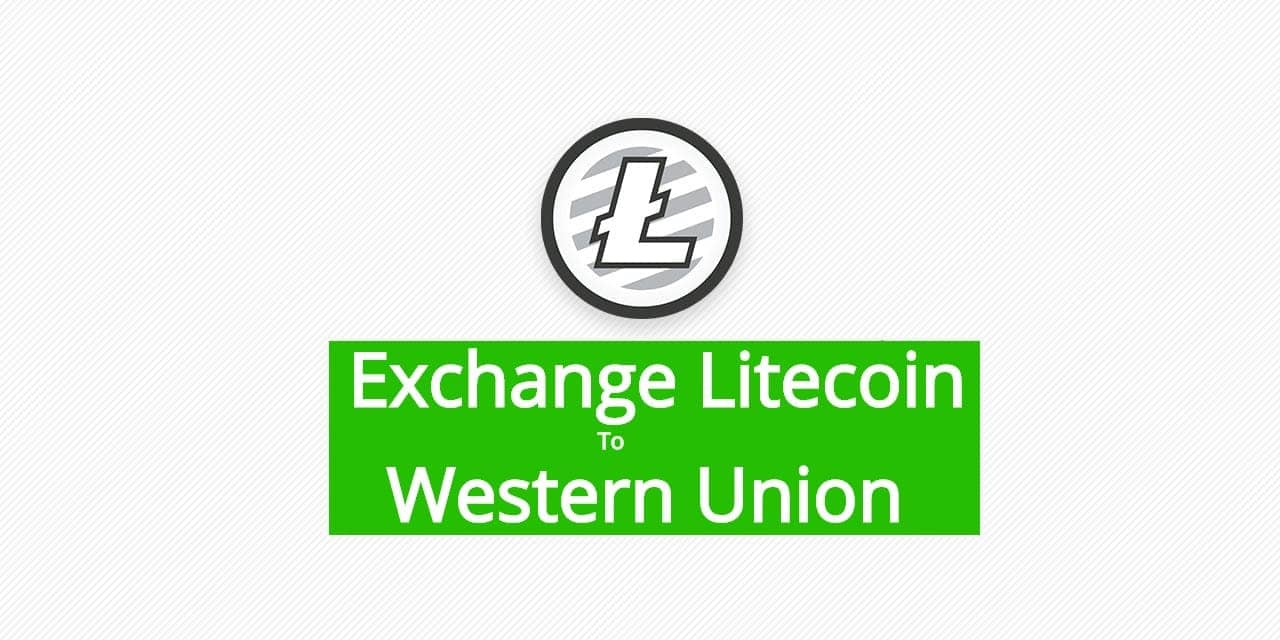 ltc to wu exchange